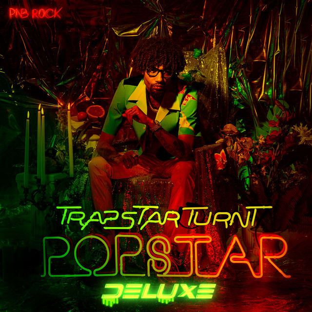 Album cover for TrapStar Turnt PopStar (Deluxe) by PnB Rock