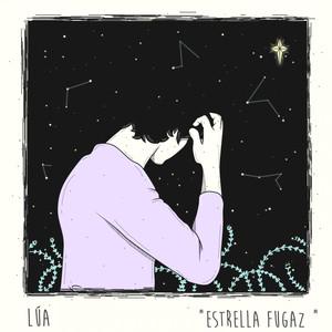 Estrella Fugaz - LÚA