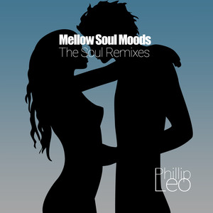 Mellow Soul Moods (The Soul Remixes)