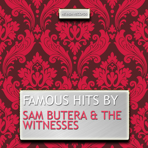 Famous Hits By Sam Butera & The Witnesses album