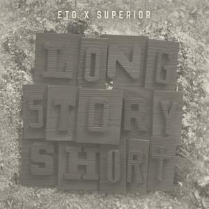 Eto - Long Story Short