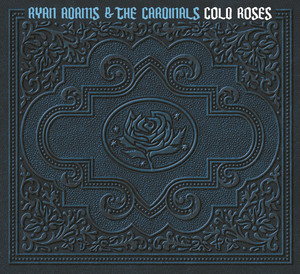 Cold Roses - Ryan Adams