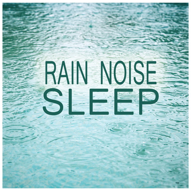 Rain Noise For Sleep Albumcover
