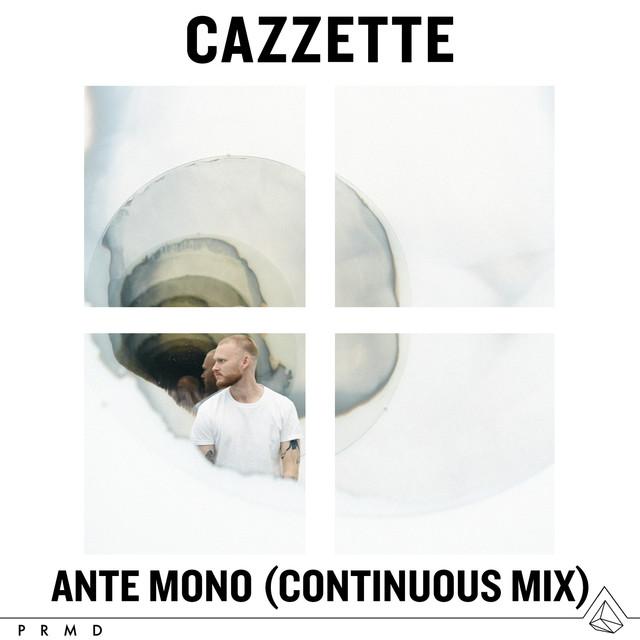 Ante Mono (Continuous Mix)
