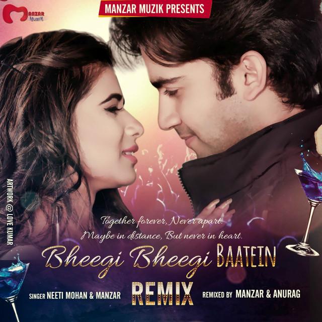 Bheegi Bheegi Baatein (Remix Version)