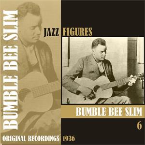 Jazz Figures / Bumble Bee Slim, (1936), Volume 6 album