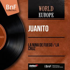 La Nina de Fuego / La Cruz (feat. Juan Soto) [Mono Version] Albümü