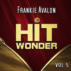 Hit Wonder: Frankie Avalon, Vol. 5 Albumcover