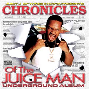 Chronicles of the Juice Man Albümü