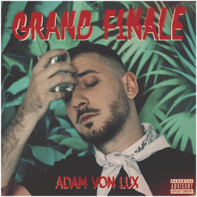 Album cover for Grand Finale by Adam Von Lux