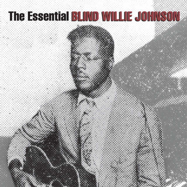 The Essential Blind Willie Johnson