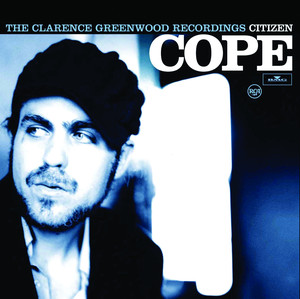 The Clarence Greenwood Recordings - Citizen Cope