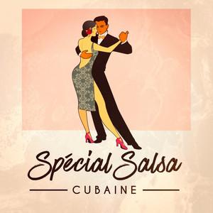 Spécial Salsa Cubaine album