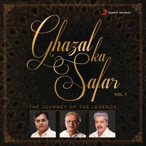 Ghazal Ka Safar, Vol. 1 Albümü