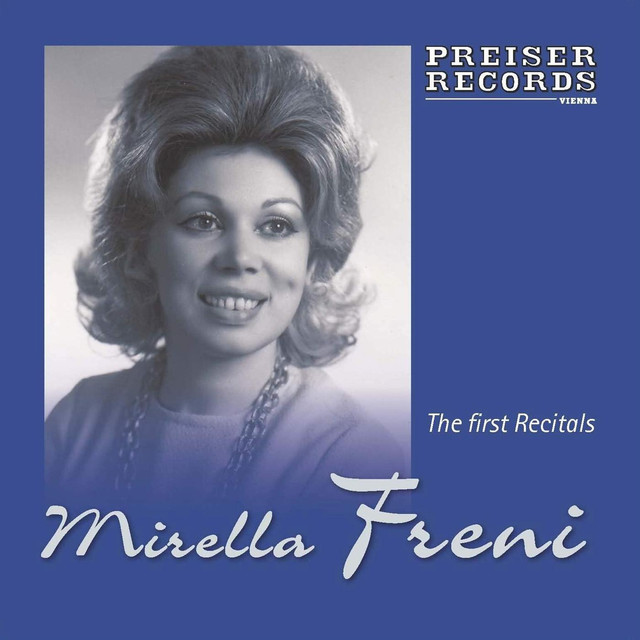 Mirella Freni - The first Recitals