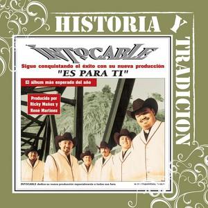 Historia Y Tradicion- Es Para Ti Albumcover