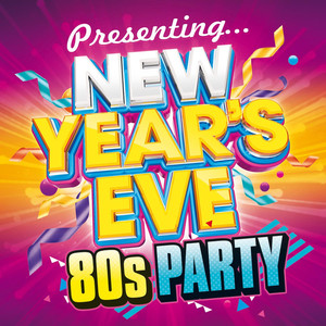 Presenting...New Year's Eve 80s Party album