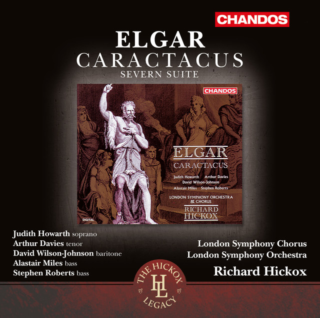Elgar: Caractacus, Op. 35 & Severn Suite, Op. 87
