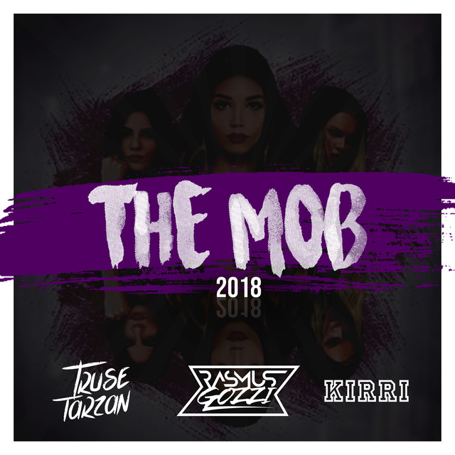 The Mob 2018