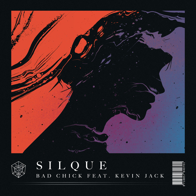 Silque & Kevin Jack - Bad Chick