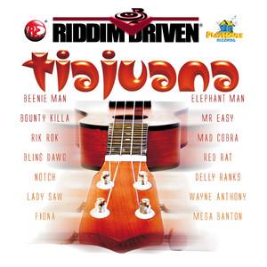 Riddim Driven: Tiajuana album