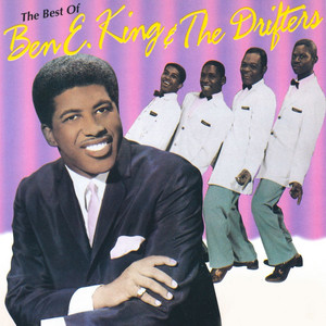 The Best of Ben E. King & The Drifters