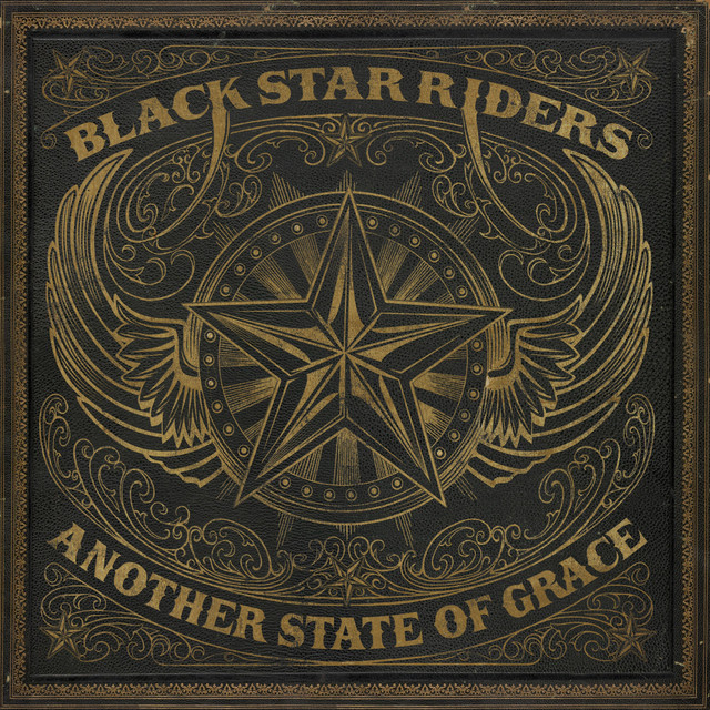 Album cover for Another State of Grace by Black Star Riders