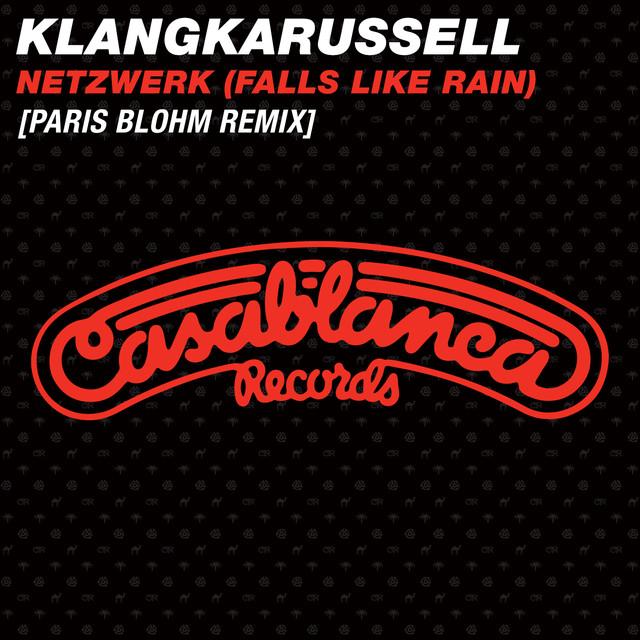 Netzwerk (Falls Like Rain) [Paris Blohm Remix]