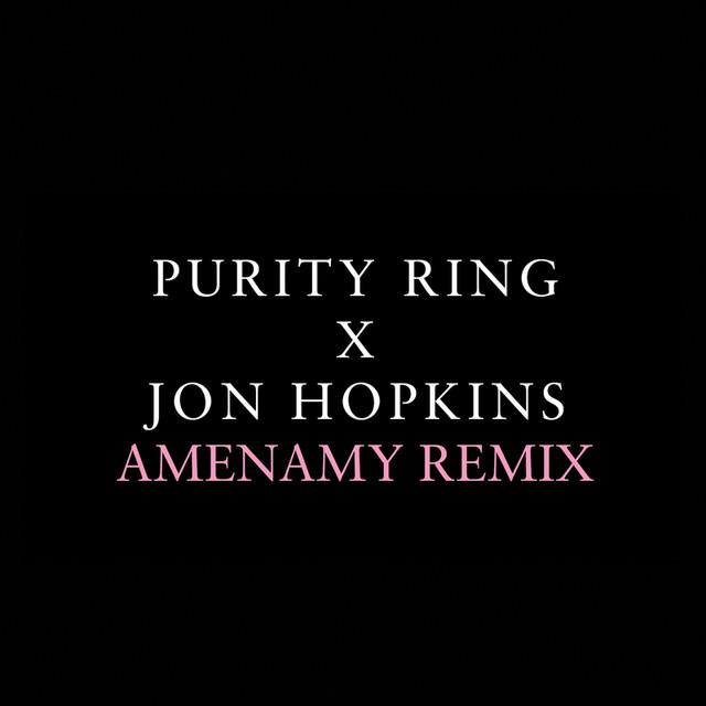 Amenamy (Jon Hopkins Remix)