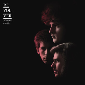 Music For A While - Revolver