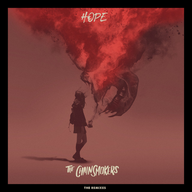 Hope - Remixes (feat  Winona Oak) by The Chainsmokers on Spotify