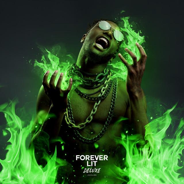 Forever Lit (Deluxe)