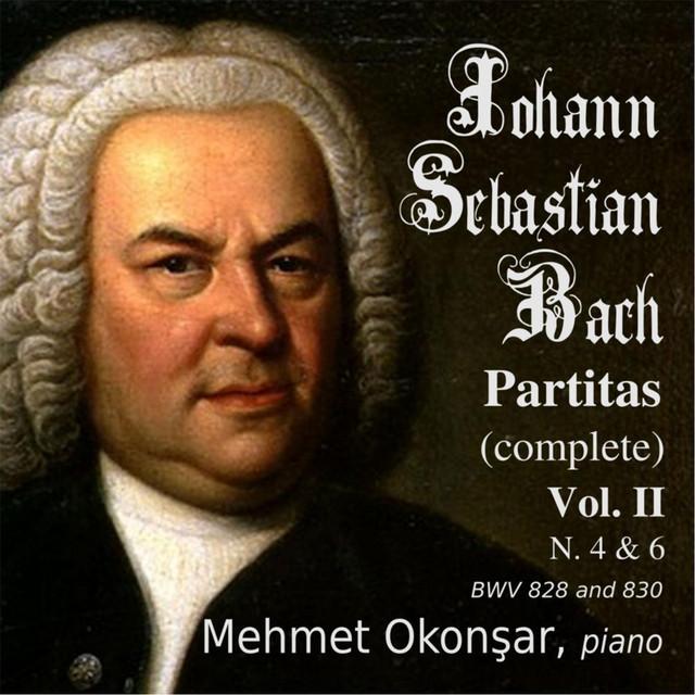 J.S. Bach Complete Partitas, Vol. 2 (4,6) BWV 828,830
