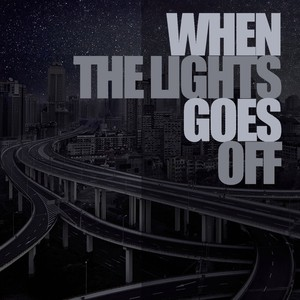 When The Lights Goes Off Albumcover