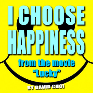 I Choose Happiness - Single - David Choi