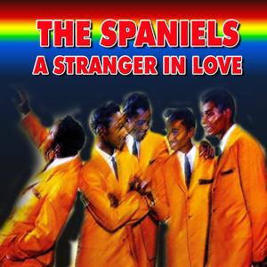 The Spaniels - A Stranger in Love album