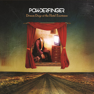 Dream Days At The Hotel Existence - Powderfinger