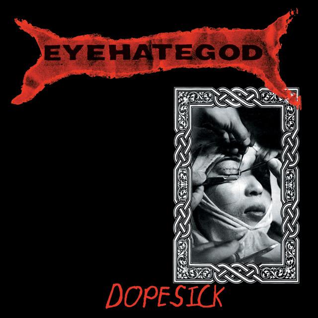 Dopesick (Reissue)