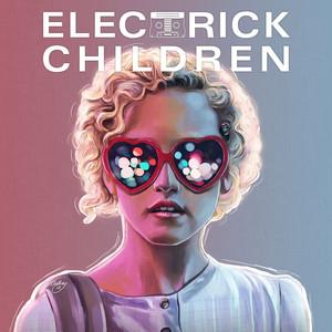 Electrick Children album