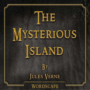 The Mysterious Island (By Jules Verne) Audiobook