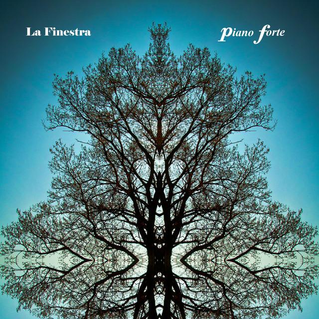 Piano forte by la finestra on spotify - La finestra album ...