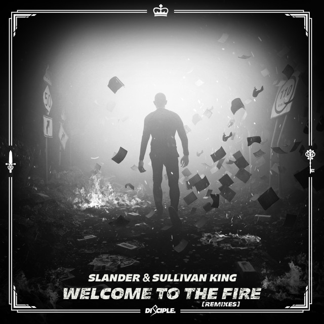 Welcome To The Fire Remixes