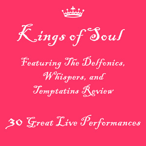 Kings of Soul Featuring The Delfonics, Whispers, and Temptatins Review: 30 Great Live Performances