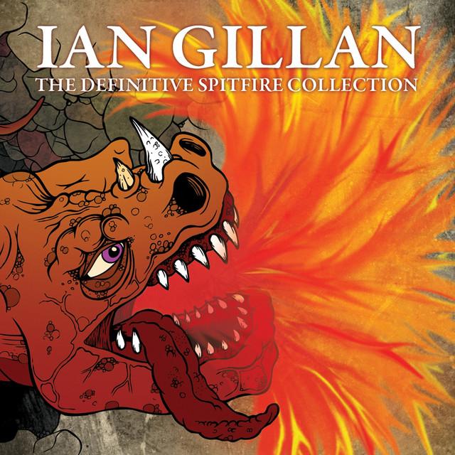 Ian Gillan The Definitive Spitfire Collection album cover