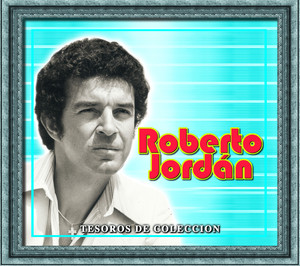 Tesoros De Coleccion - Roberto Jordan - Roberto Jordan