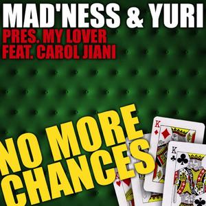 No More Chances album