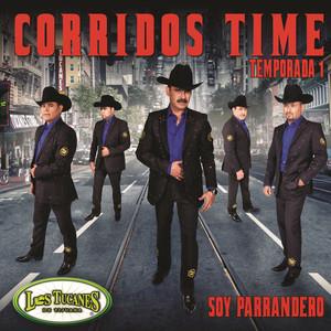 Corridos Time-Temporada 1- Soy Parrandero