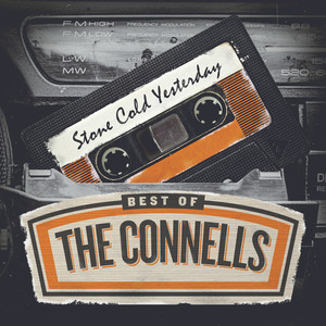 Stone Cold Yesterday (Best of The Connells) album