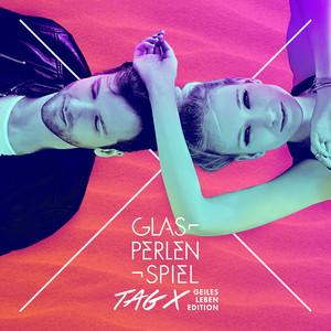 Tag X (Geiles Leben Edition) album