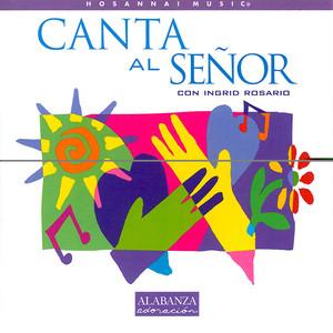 Canta al Senor - Ingrid Rosario